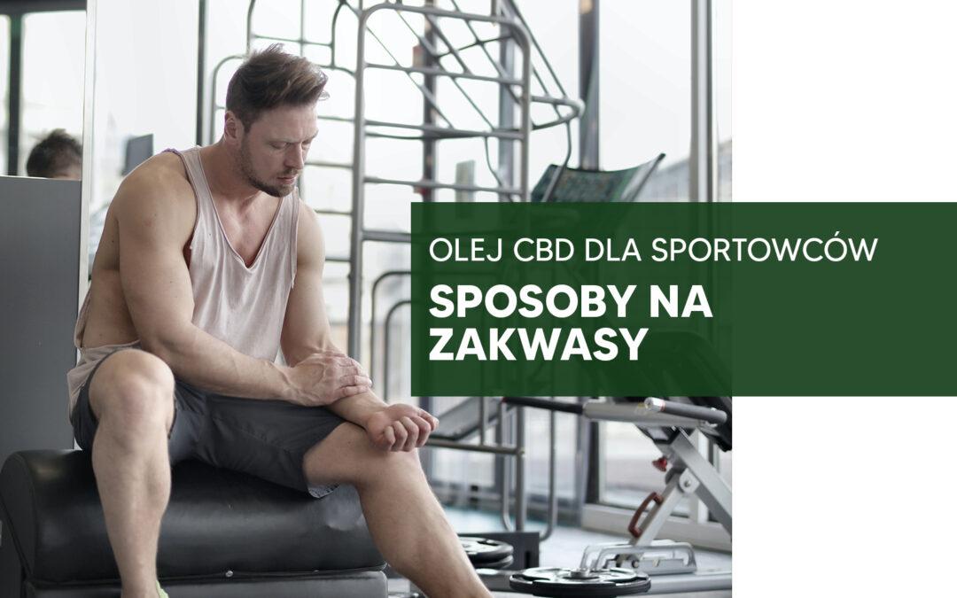 Sposoby na zakwasy – olej CBD dla sportowców
