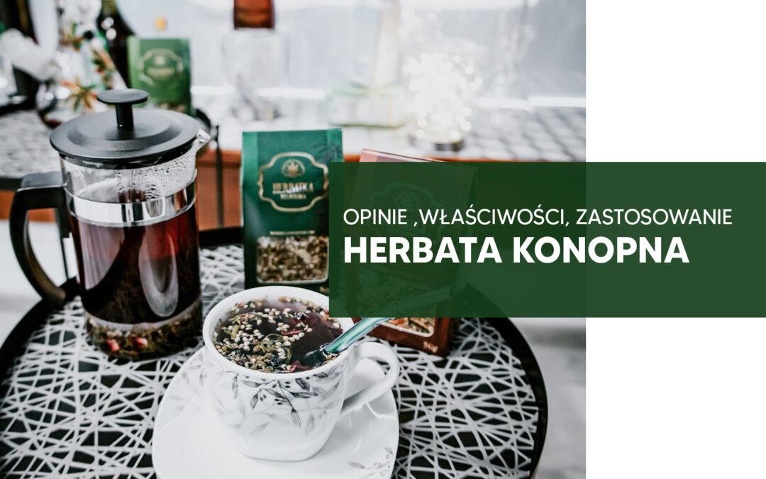 Herbata konopna – opinie, właściwości, zastosowanie